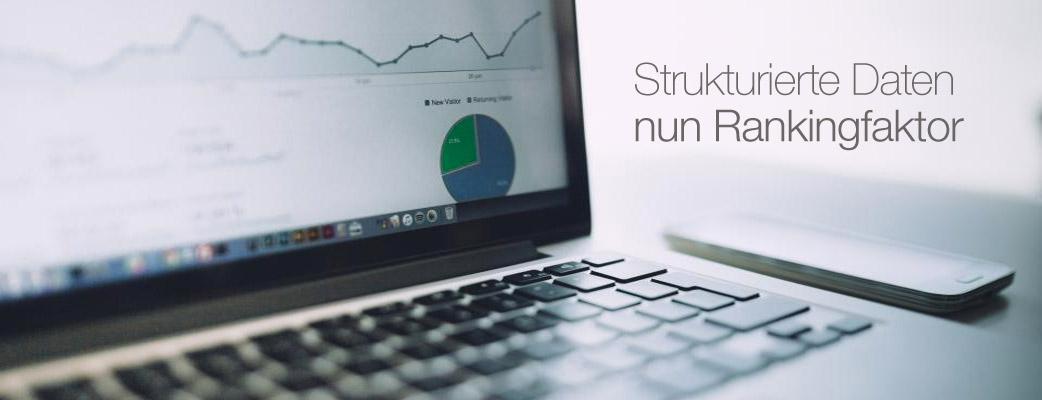 Google Strukturierte Daten nun Rankingfaktor