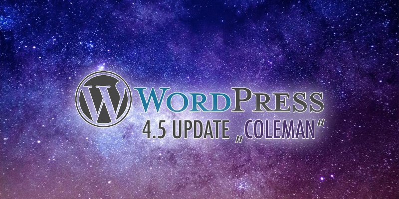 Wordpress 4.5 Coleman veröffentlicht