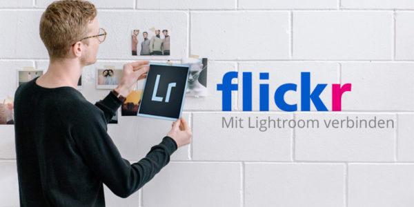 Flicker mit Adobe Lightroom richtig verbinden