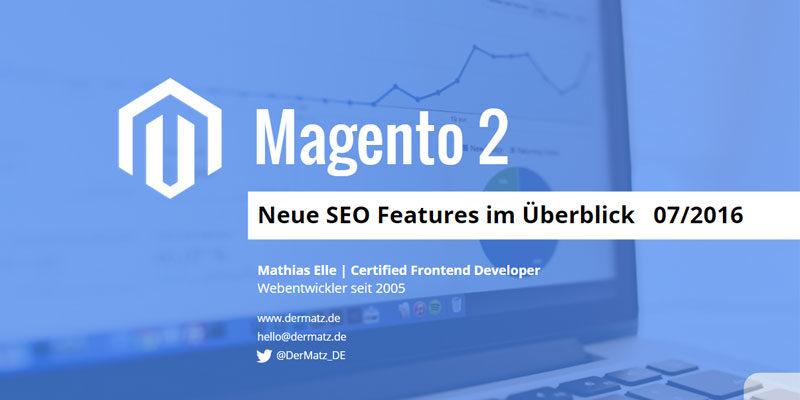 Magento 2 - Neue SEO Features im Überblick